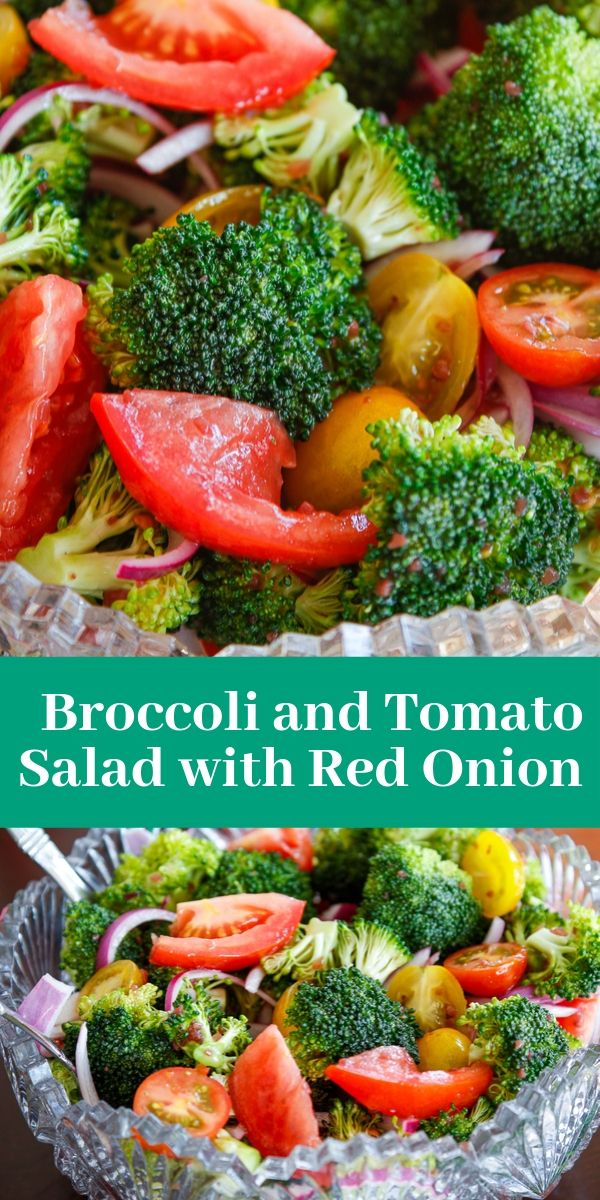 broccoli, tomato, and red onion with a red wine vinaigrette for an easy side salad perfect for easy entertaining