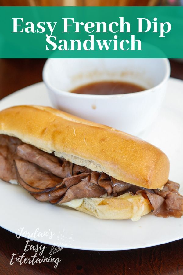 Easy french dip sandwich with au jus