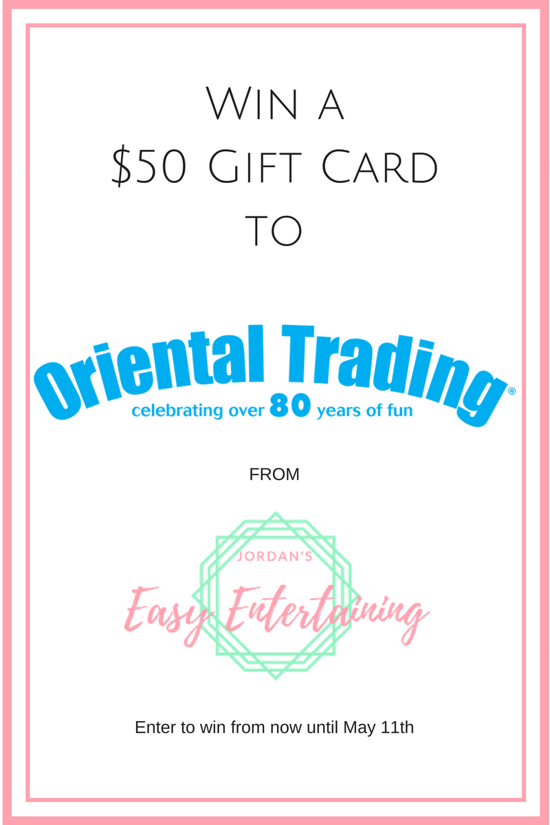 Enter now for your chance to win a $50 gift card to Oriental Trading company from Jordan's Easy Entertaining [sponsored]