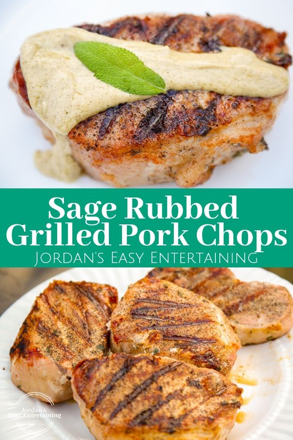 2 images of grilled pork chops with the text sage rubbed grilled pork chops in between the images