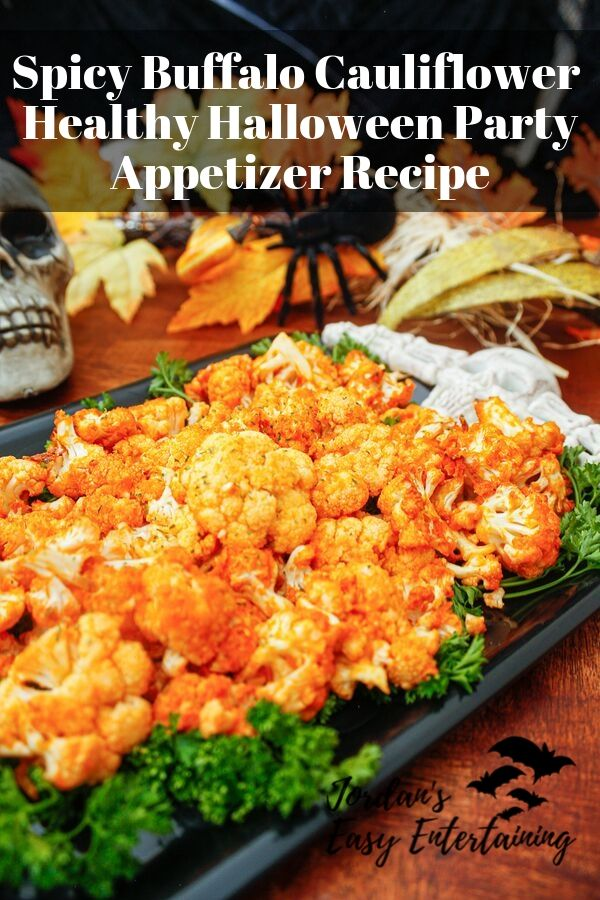 a spicy buffalo cauliflower healthy Halloween party appetizer recipe