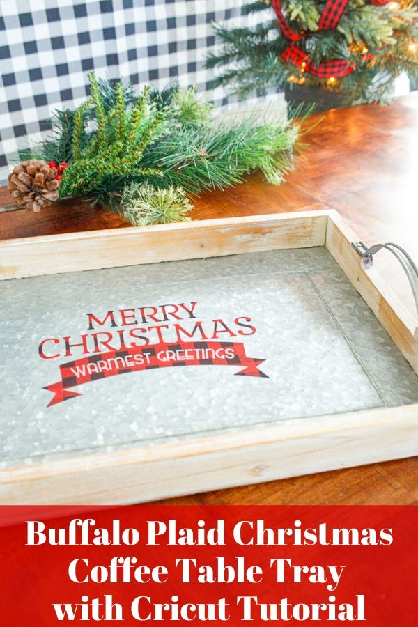 a wood and galvanized metal tray with lumberjack buffalo plaid vinyl as a DIY Christmas decoration