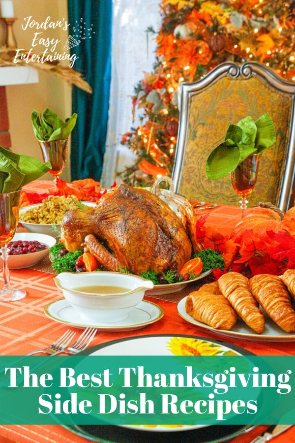 A Thanksgiving tablescape with Turkey and text that days the best Thanksgiving side dish recipes