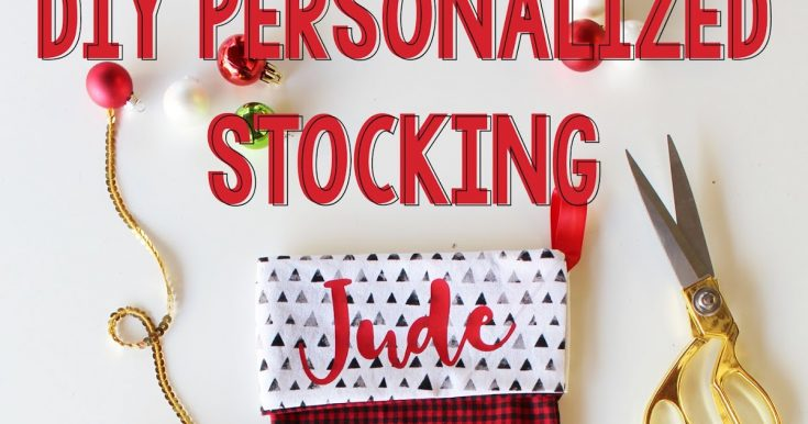 DIY Personalized Stockings with Cricut Maker